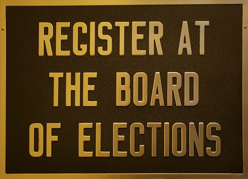 Register at the Board of Elections